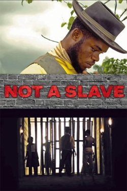 Not a Slave-watch
