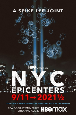 NYC Epicenters 9/11➔2021½-watch