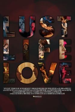 Lust Life Love-watch